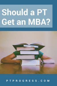Should You Get An Mba As A Software Engineer by Physical Therapy Marketing And Personal Finance