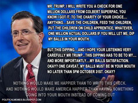Stephen Colbert Meme - political memes stephen colbert donald trump announcement