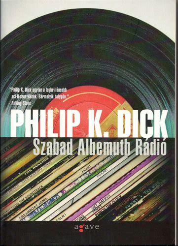 libro radio libera albemuth philip k bibliography