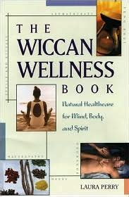 libro isle of joy the wiccan wellness book natural healthcare for mind body and spirit by laura perry