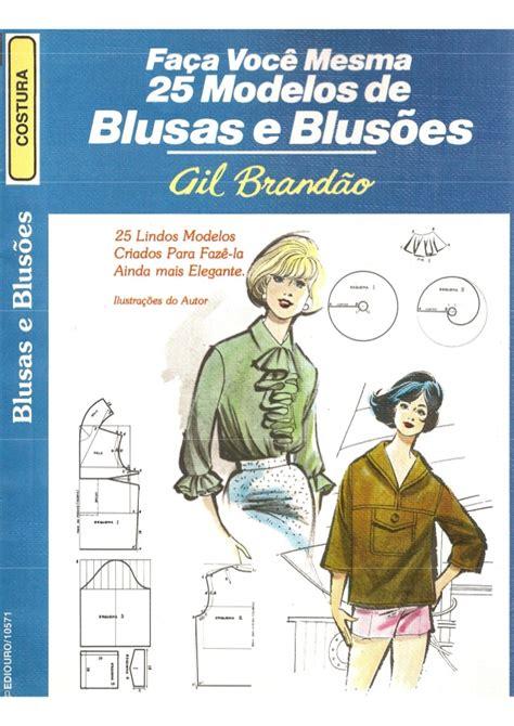 pattern making book il modellismo 25 modelos de blusas e blus 245 es gil brand 227 o