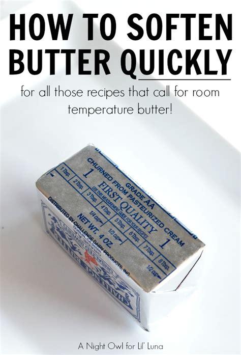 how to soften butter how to soften butter quickly lil bloglovin