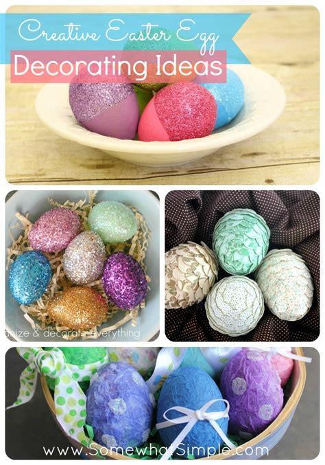 10 creative easter egg decorating ideas creative easter egg decorating ideas