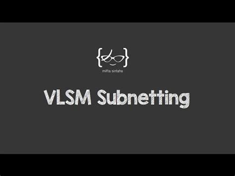 subnetting tutorial youtube vlsm subnetting youtube