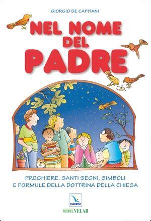 libreria elledici roma nel nome padre libreria elledici editrice nel