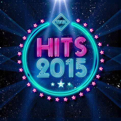 best hits hits 2015 the best hits of the year official album