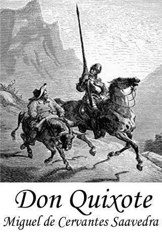 cervantes don quixote the cervantes don quixote quotes quotesgram