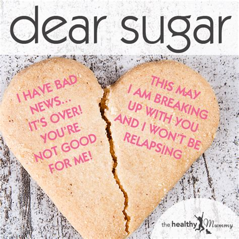 up letter with sugar sugar it s not me it s you pens an emotional