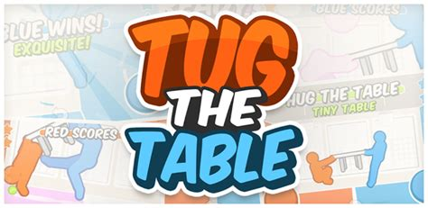 tug the table online unblocked brokeasshome com