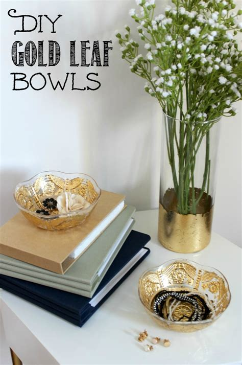 gold leaf home decor diy gold leaf bowls video tutorial clean and scentsible