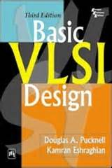 vlsi layout design book buy basic vlsi design by pucknell douglas a eshraghian