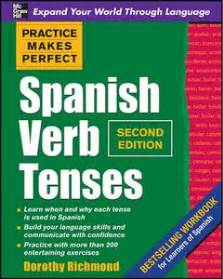 practice makes perfect spanish practice makes perfect spanish verb tenses 2 edition avaxhome