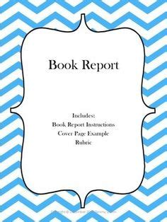 book report cover page book report cover page exle rubric color