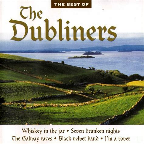 best of dubliners the dubliners discography major minor compilations