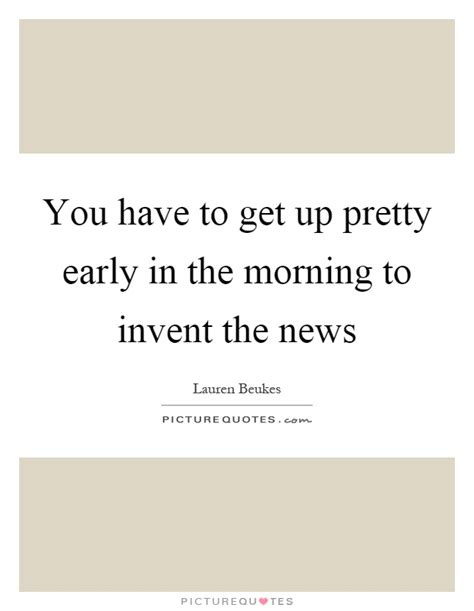 Get Up Early In The Morning Essay by Morning Quotes Morning Sayings Morning Picture Quotes Page 14