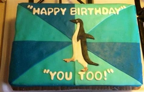 Penguin Birthday Meme - my mom really loves the socially awkward penguin meme so