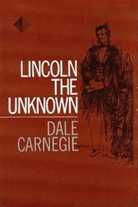 abraham lincoln biography by dale carnegie politics free books for life