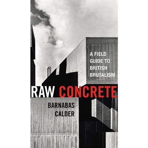 libro raw concrete the beauty new books five upcoming architecture and design books for 2016 wowhaus
