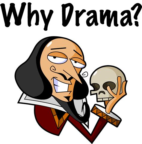 Drama I Like Vs by Why Drama Is So Important In Schools Shakespeare For
