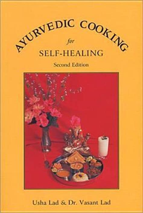 my other self books ayurvedic cooking for self healing by usha lad reviews