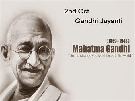 on 2nd october wyn gandhi jayanti 2nd oct 1869 india to celebrate