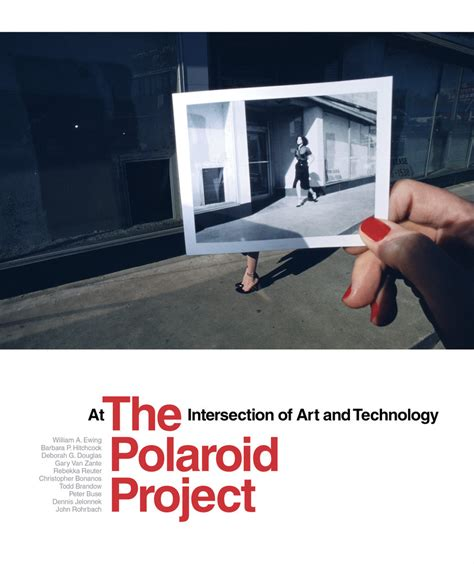 the polaroid project at the polaroid project edited by william a ewing barbara p hitchcock hardcover university