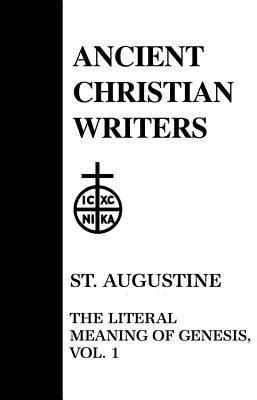 writer of genesis the literal meaning of genesis 1 by augustine of hippo