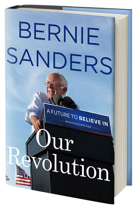 our revolution a future book review our revolution a future to believe in sen bernie sanders books seven days