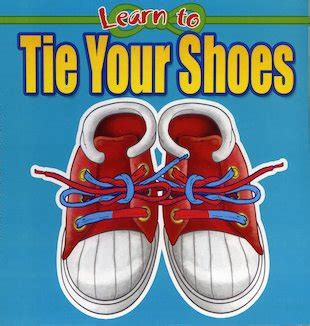 when should learn to tie shoes when should learn to tie shoes 28 images tie my shoe