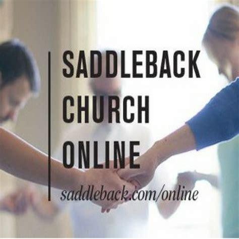 saddleback church online service