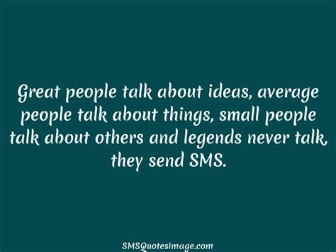 themes to talk about great people talk about ideas funny sms quotes image