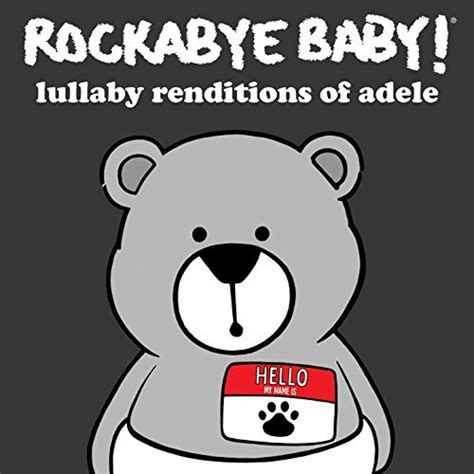 download hello by adele mp3 player amazon com lullaby renditions of adele rockabye baby