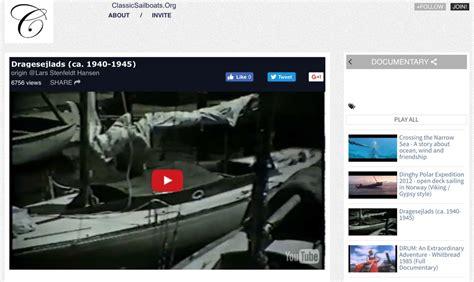 sailing boat movie sailing videos and movies classic sailboats