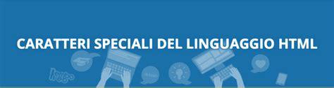 lettere speciali tastiera caratteri speciali e lettere accentate html corsidia