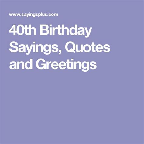 1000 40 birthday quotes on 17 best ideas about 40th birthday sayings on