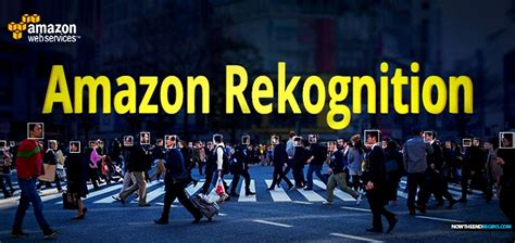 amazon rekognition amazon rekognition being marketed to law enforcement to