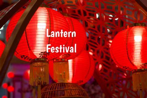 lantern festival        celebrated