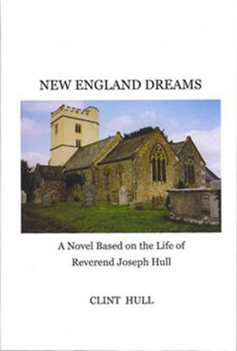 rev joseph hull and some of his descendants including pedigree of the arnold cary cornell quinby winthrop underhill wood and other families classic reprint books hfa new dreams rev joseph hull