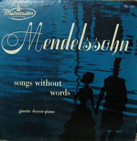 0001125354 romances sans paroles songs without ginette doyen mendelssohn songs without words