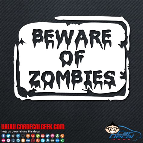 Car Sticker Zombie by Beware Of Zombies Sign Car Decal Sticker Zombie Decals