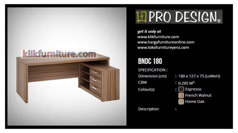 Meja Kantor Pro Design bndc 180 pro design meja tulis l harga promo