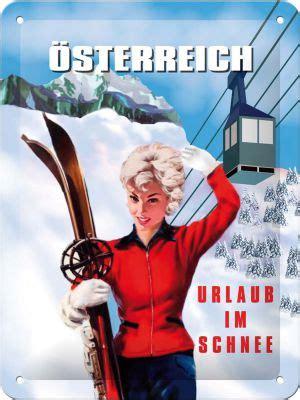 urlaub im schnee österreich blechschild 214 sterreich urlaub im schnee 214 sterreich