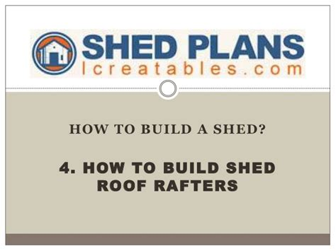 How To Build Shed Rafters by 4 How To Build Shed Roof Rafters