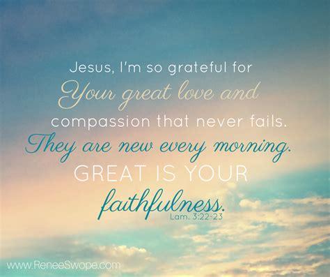 Compassion New greatishisfaithfulness