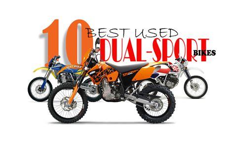 used motocross bike 10 best used dual sport bikes dirt bike magazine