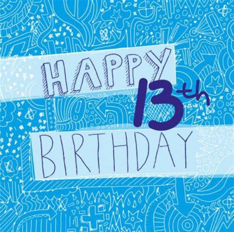 Happy 13th Birthday Quotes 25 Best Ideas About 13th Birthday Wishes On Pinterest
