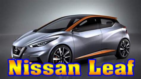 2018 Leaf Review by 2018 Nissan Leaf 2018 Nissan Leaf Price 2018 Nissan