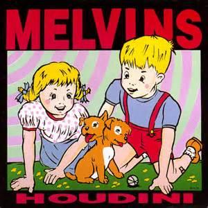 Melvins Going Blind Houdini Melvins Disc O Graphy