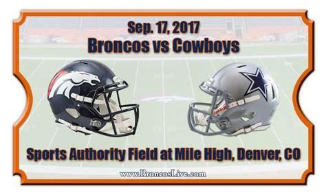 cowboys chargers tickets denver broncos vs dallas cowboys football tickets sep