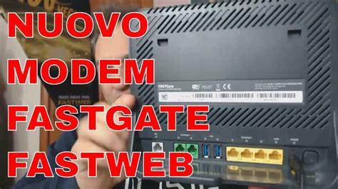porte modem fastweb modem fastgate fastweb recensione